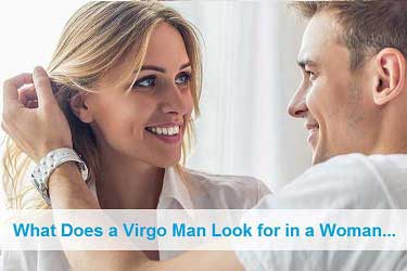 What Does a Virgo Man Look for in a Woman