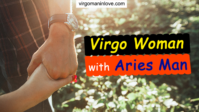 Virgo Woman with Aries Man