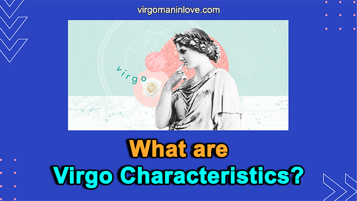 What are Virgo Characteristics