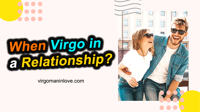 When Virgo in a Relationship: Check Love Horoscope Instantly