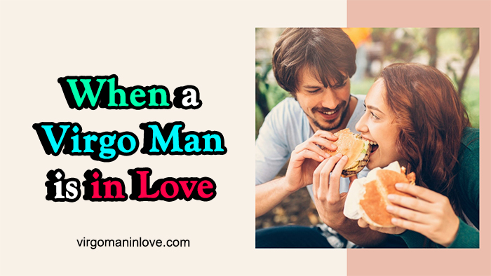 When a Virgo Man is in Love: A Glimpse at His Traits